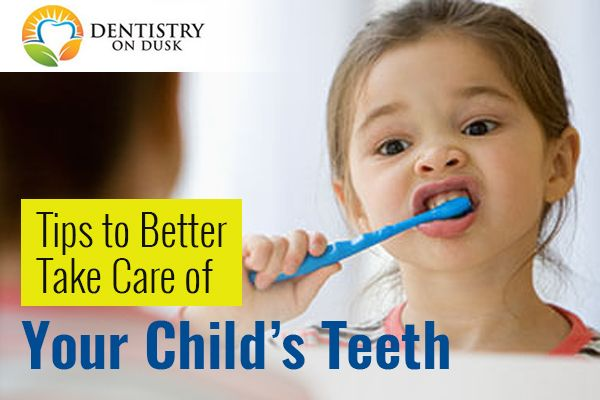 Tips to Better Take Care of Your Child's Teeth
