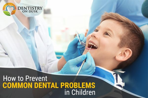 Prevent Common Dental Problems in Children